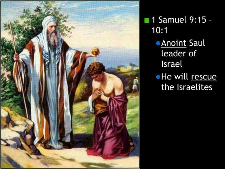 1 Samuel 9:15 – 10:1