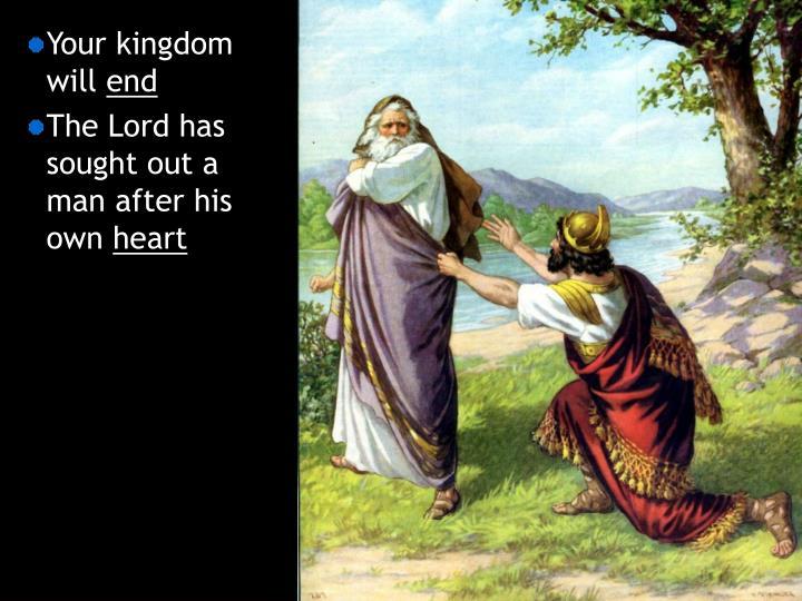 Your kingdom will