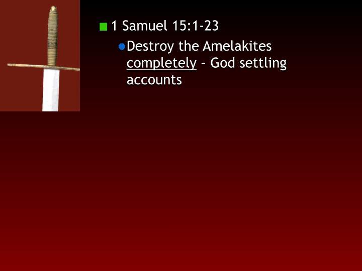 1 Samuel 15:1-23