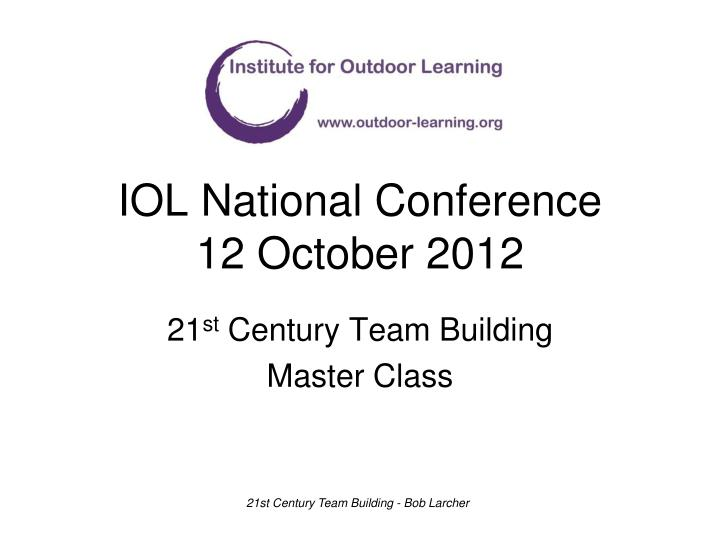 Iol national conference 12 october 2012