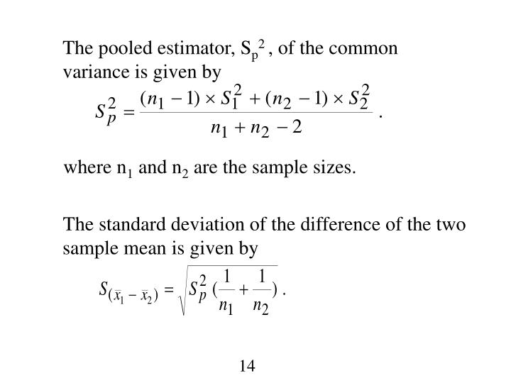 The pooled estimator, S