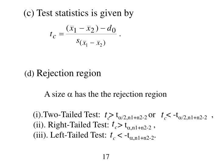 (c) Test statistics is given by