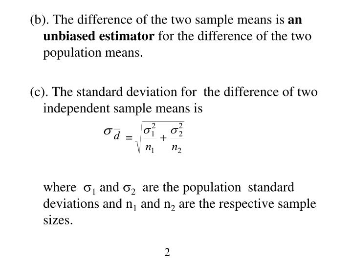 (b). The difference of the two sample means is