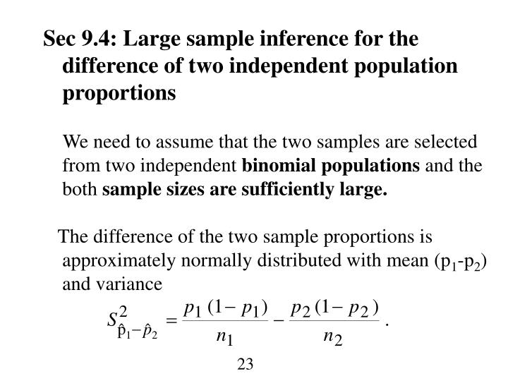 Sec 9.4: Large sample inference for the d