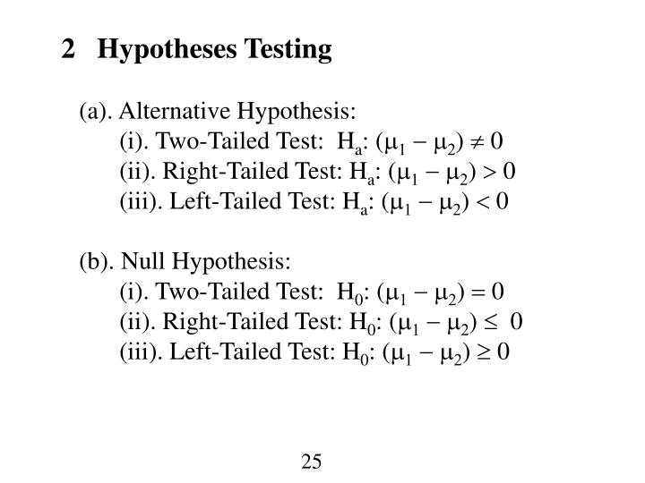 2   Hypotheses Testing
