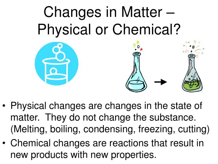 Changes in Matter –