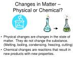 changes in matter physical or chemical