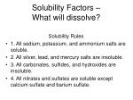 solubility factors what will dissolve