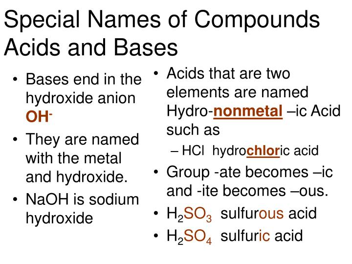 Bases end in the hydroxide anion