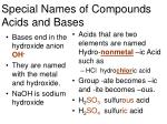 special names of compounds acids and bases