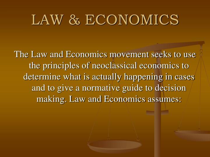 LAW & ECONOMICS