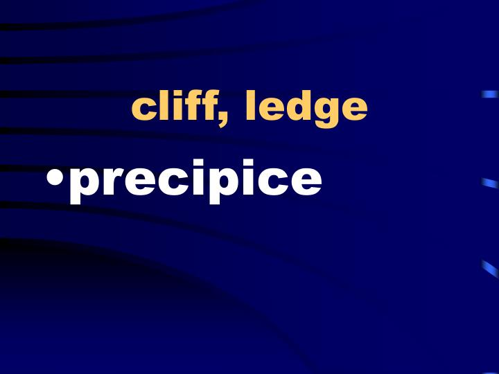 cliff, ledge