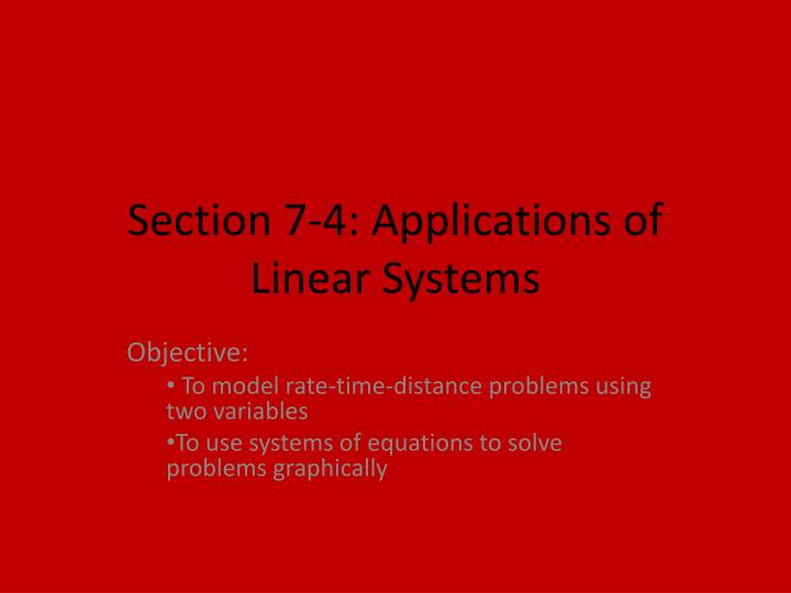 Section 7-4: Applications of Linear Systems