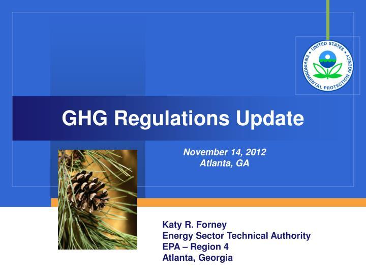GHG Regulations Update