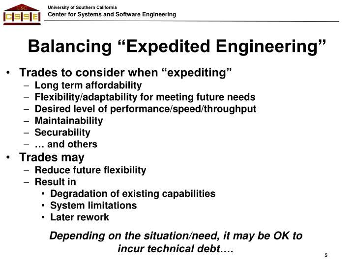 "Balancing ""Expedited Engineering"""