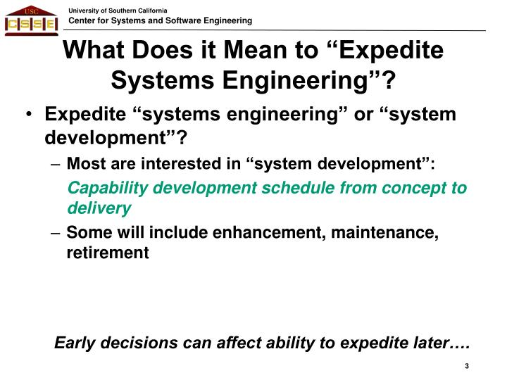 "What Does it Mean to ""Expedite Systems Engineering""?"