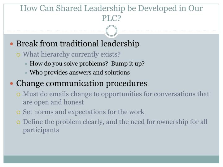 How Can Shared Leadership be Developed in Our PLC?