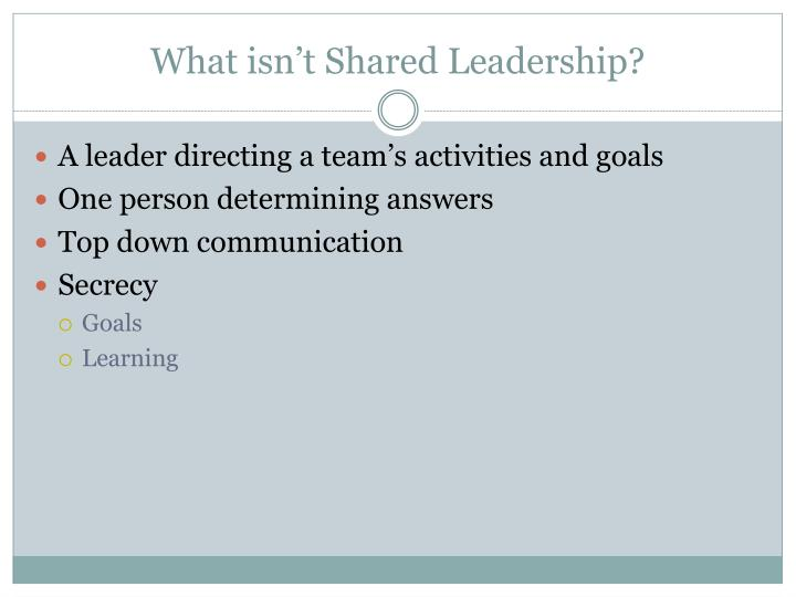 What isn t shared leadership