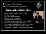 director of operations ivs tactical truth systems