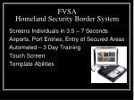 fvsa homeland security border system