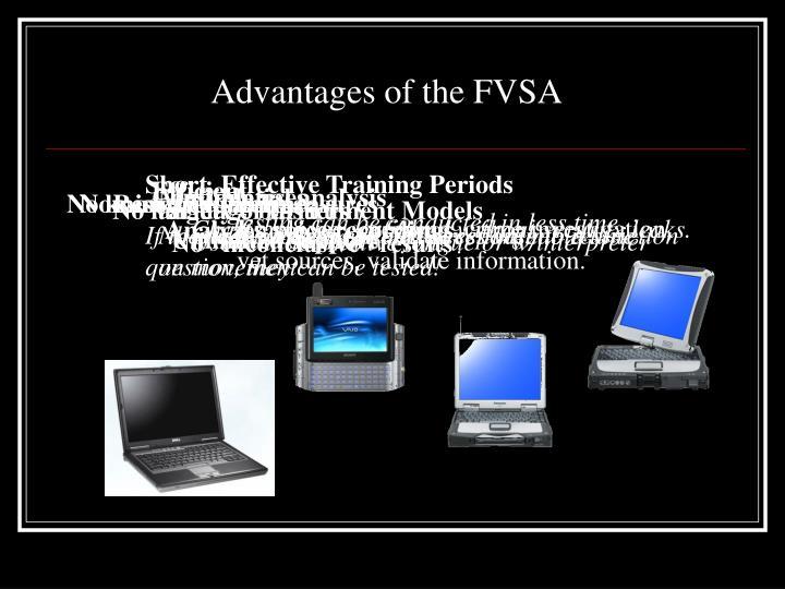 Advantages of the FVSA