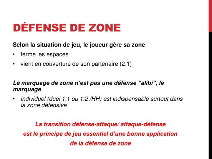 Défense de zone