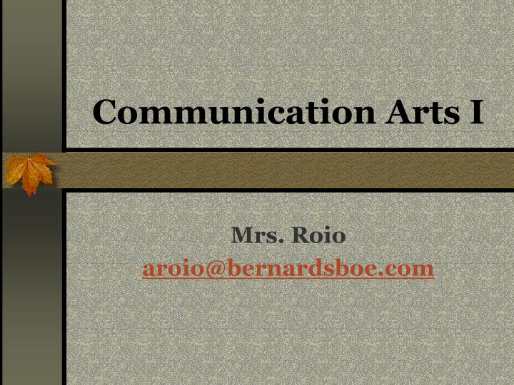 Communication arts i