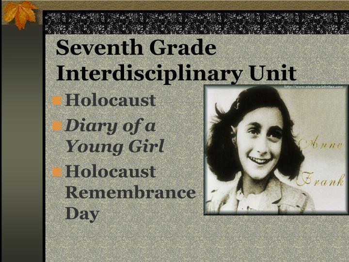 Seventh Grade Interdisciplinary Unit