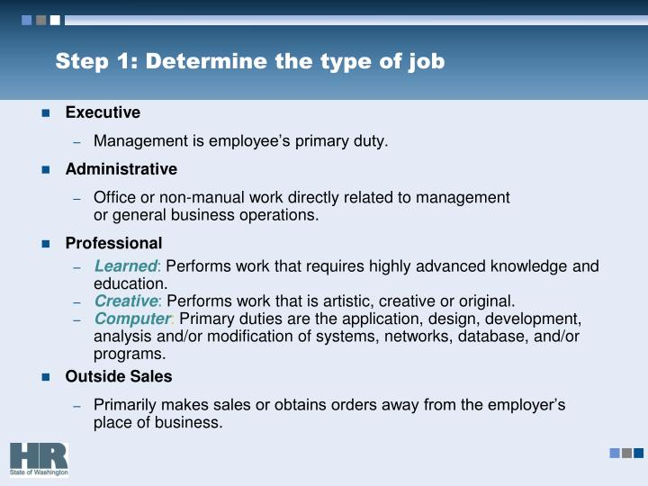 Step 1: Determine the type of job