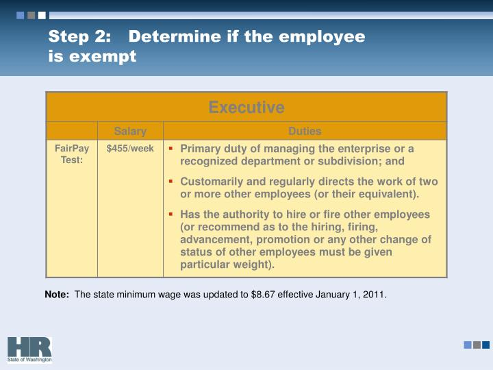 Step 2:	Determine if the employee