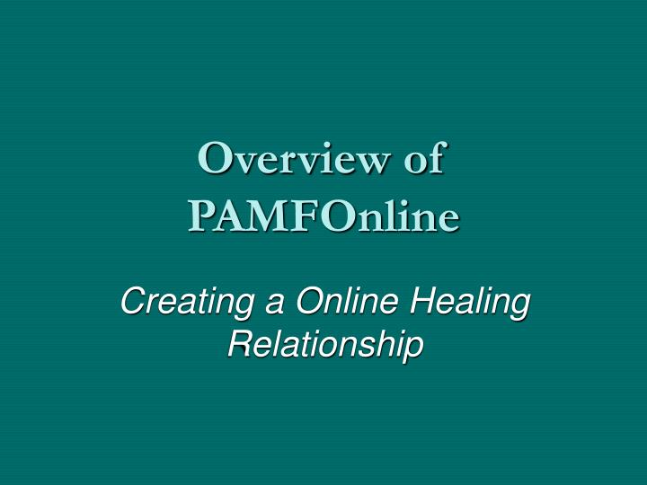 Overview of PAMFOnline