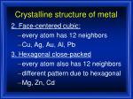 crystalline structure of metal1