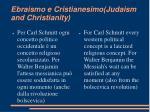 ebraismo e cristianesimo judaism and christianity
