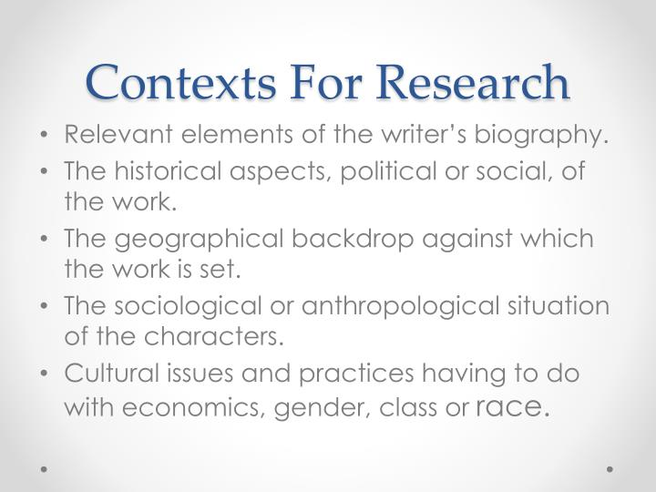 Contexts For Research
