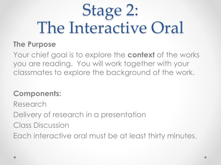 Stage 2 the interactive oral
