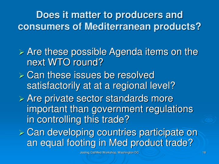 Does it matter to producers and consumers of Mediterranean products?