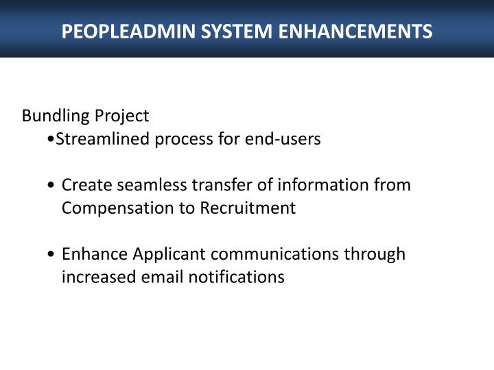 PEOPLEADMIN SYSTEM ENHANCEMENTS