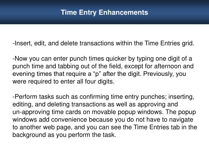 Time Entry Enhancements