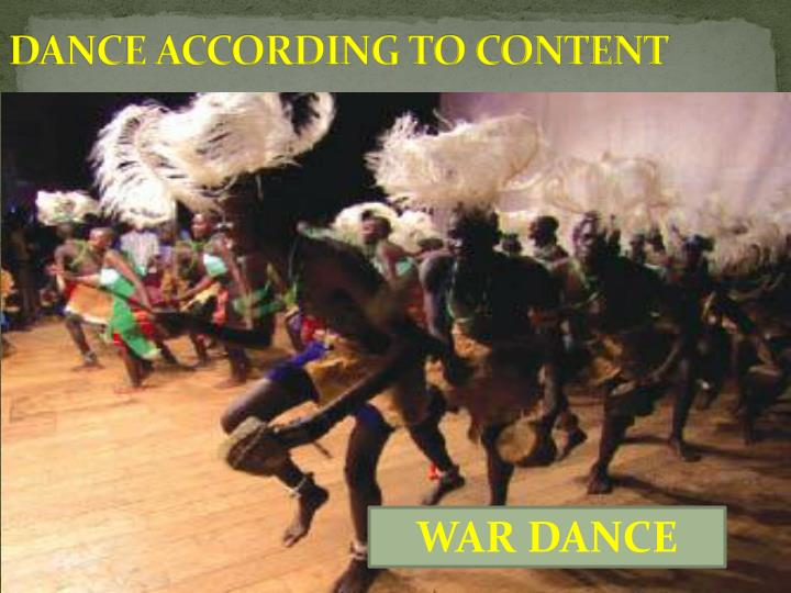 DANCE ACCORDING TO CONTENT