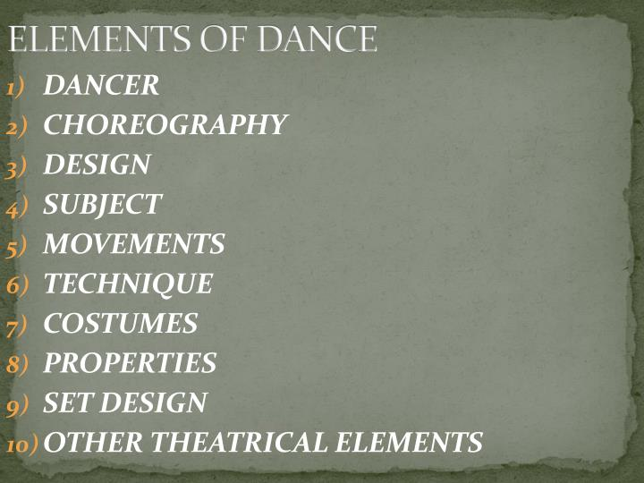 ELEMENTS OF DANCE