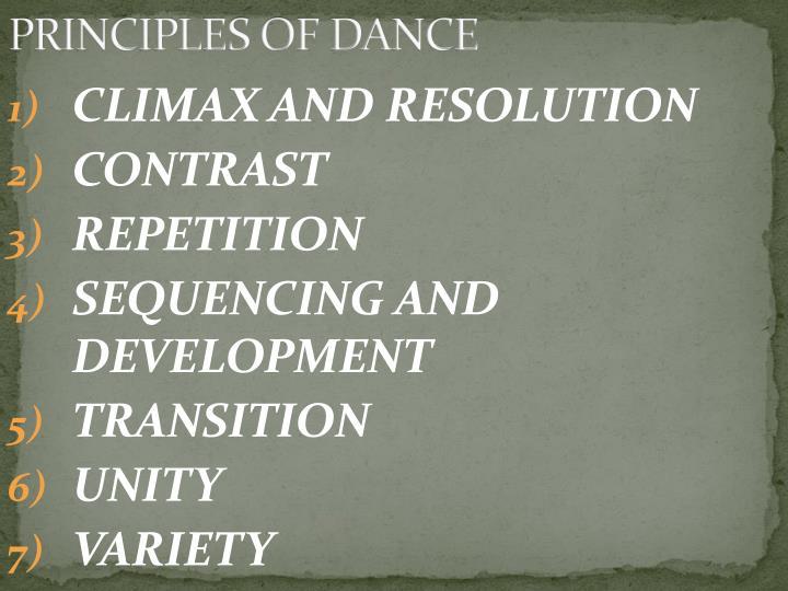 PRINCIPLES OF DANCE
