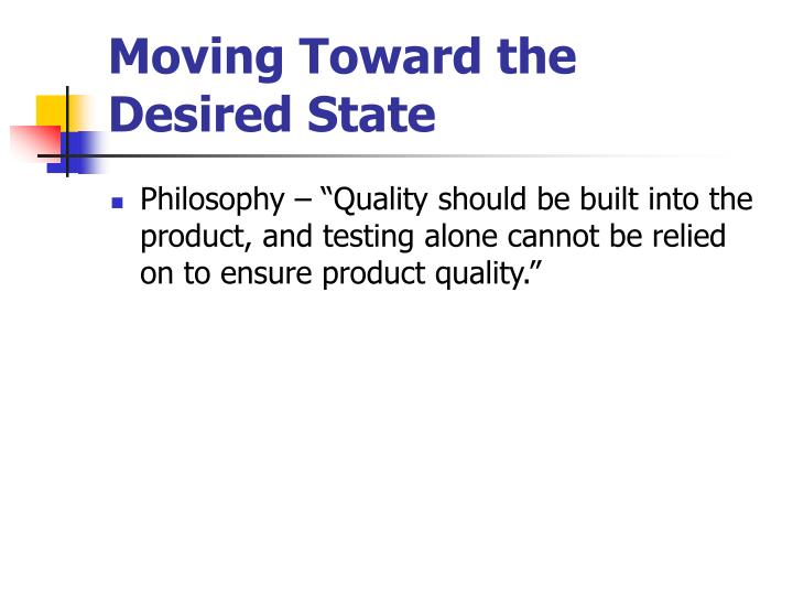 Moving Toward the Desired State