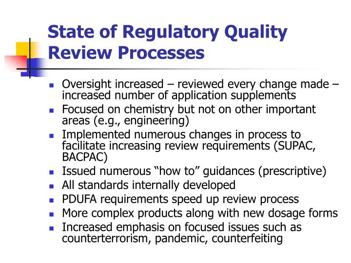 State of Regulatory Quality Review Processes