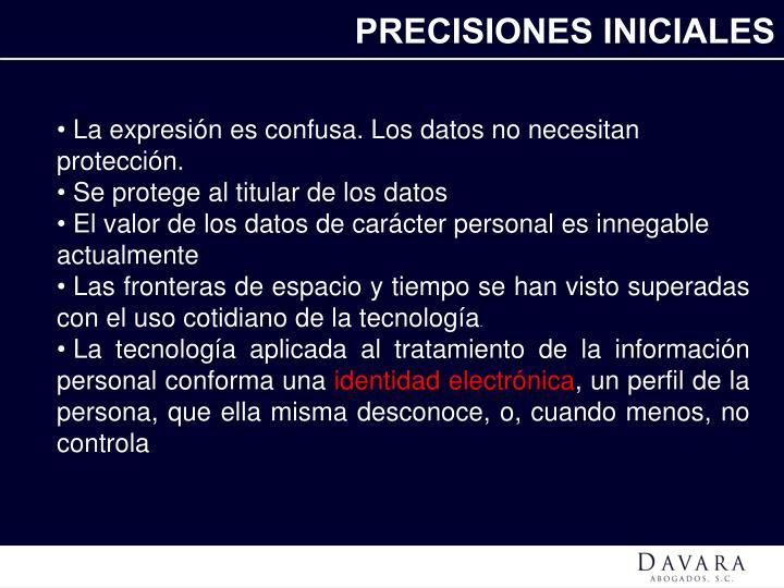 PRECISIONES INICIALES