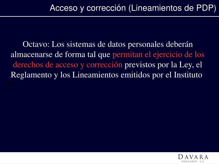 Acceso y corrección (Lineamientos de PDP)