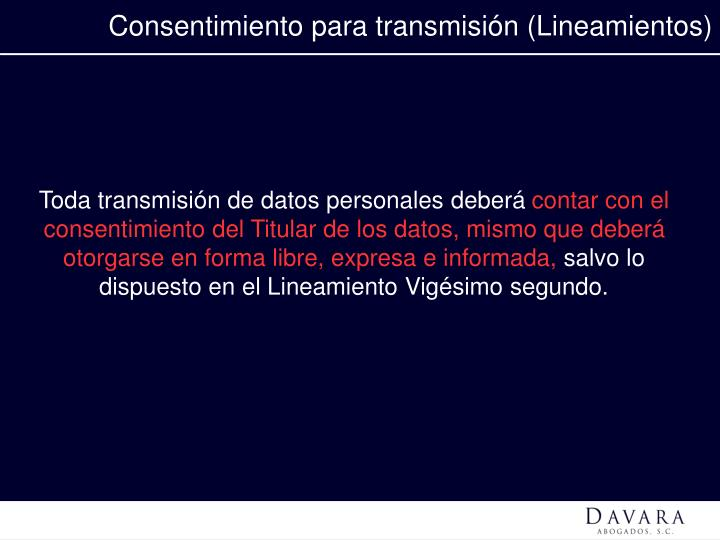 Consentimiento para transmisión (Lineamientos)