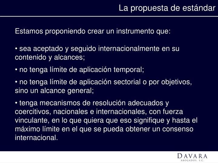 La propuesta de estándar