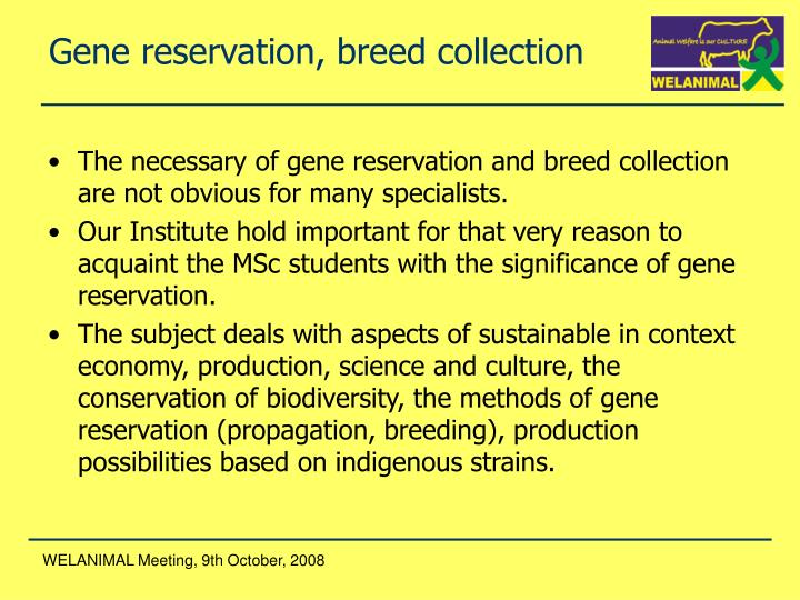 Gene reservation, breed collection