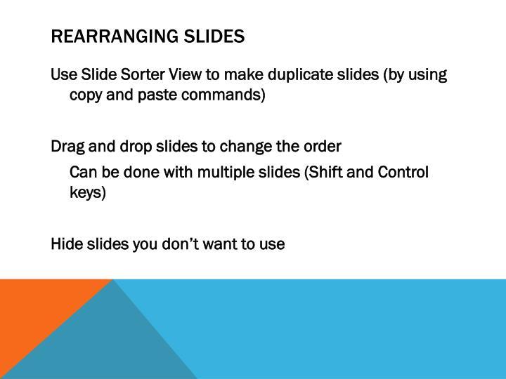 Rearranging slides