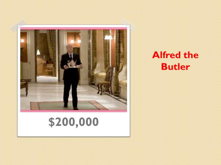 Alfred the Butler